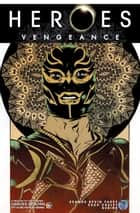 Heroes: Vengeance #5 ebook by Seamus Kevin Fahey, Zach Craley, Rubine