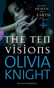 The Ten Visions ebook by Olivia Knight