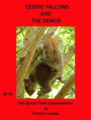 Cedric Fallows and the Genius ebook by Frankie Lassut