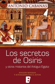 Secretos de Osiris, Los ebook by Kobo.Web.Store.Products.Fields.ContributorFieldViewModel