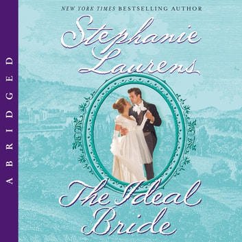 The Ideal Bride audiobook by Stephanie Laurens