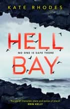 Hell Bay ebook by Kate Rhodes