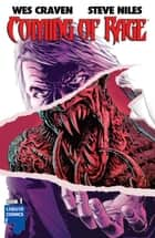 COMING OF RAGE #1 ebook by Wes Craven, Steve Niles, Francesco Biagini,...