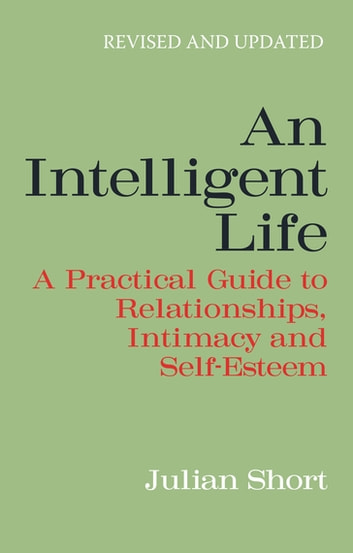 An Intelligent Life ebook by Julian Short