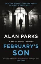 February's Son ebook by Alan Parks