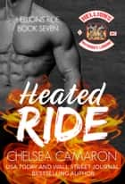 Heated Ride - Hellions Motorcycle Club ebook by