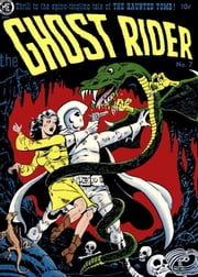 The Ghost Rider, Number 7, The Haunted Tomb ebook by Yojimbo Press LLC,Magazine Enterprises,Ray Krank