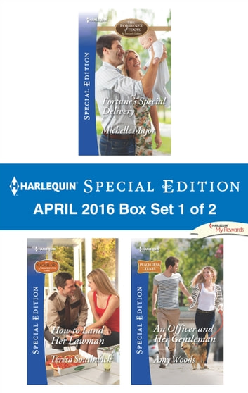 Harlequin Special Edition April 2016 Box Set 1 of 2 - An Anthology 電子書 by Michelle Major,Teresa Southwick,Amy Woods