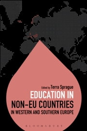 Education in Non-EU Countries in Western and Southern Europe ebook by Dr Colin Brock,Terra Sprague,Dr Colin Brock