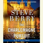 The Charlemagne Pursuit - A Novel audiobook by Steve Berry