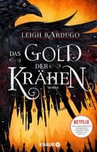 Das Gold der Krähen - Roman ebook by