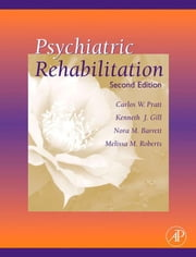 Psychiatric Rehabilitation ebook by Pratt, Carlos W.