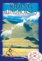 Riding Windhorses ebook by Sarangerel