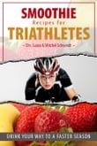 Smoothie Recipes for Triathletes