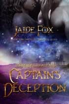 Captain's Deception ebook by Jaide Fox