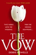 The Vow ebook by Debbie Howells