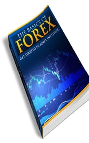 The Basics Of Forex ebook by Jimmy Cai