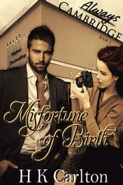 Misfortune of Birth - Book 3 ebook by HK Carlton