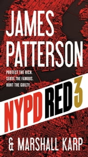 NYPD Red 3 ebook by James Patterson, Marshall Karp