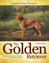Golden Retriever ebook by Jeffrey G. Pepper