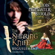 The Sharing Knife, Vol. 1: Beguilement audiobook by Lois McMaster Bujold