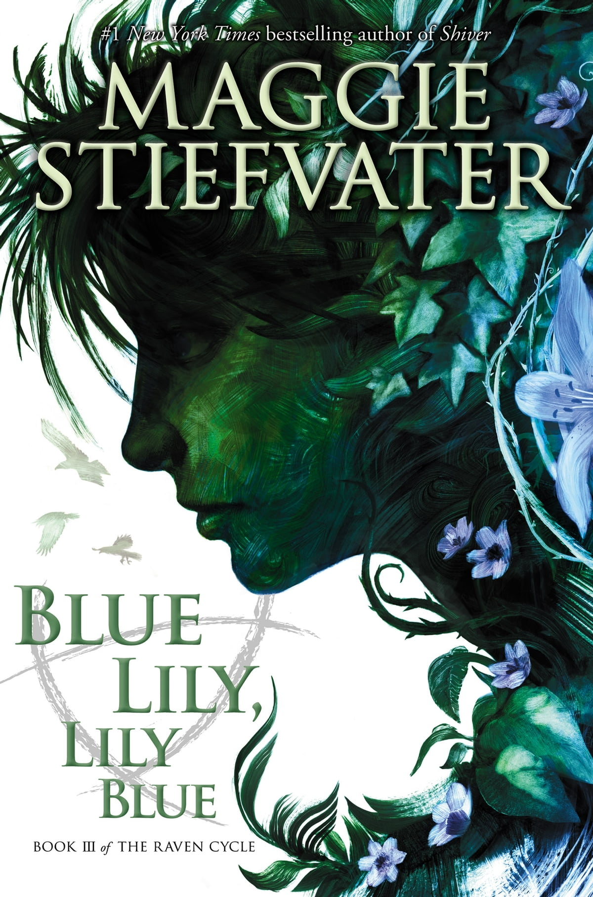 Blue Lily, Lily Blue (The Raven Cycle, Book 3) eBook by Maggie Stiefvater -  9780545662901 | Rakuten Kobo United States