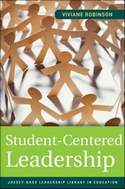 Student-Centered Leadership ebook by Viviane Robinson