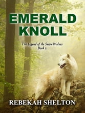 Emerald Knoll ebook by Rebekah Shelton