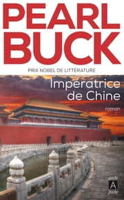 Impératrice de Chine eBook by Pearl Buck, Lola Tranec