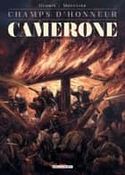 Champs d'honneur - Camerone - Avril 1863 ebook by