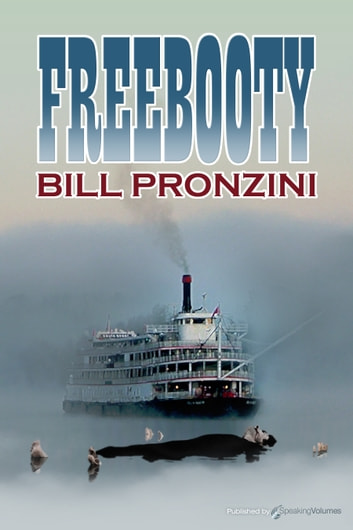 Freebooty ebook by Bill Pronzini