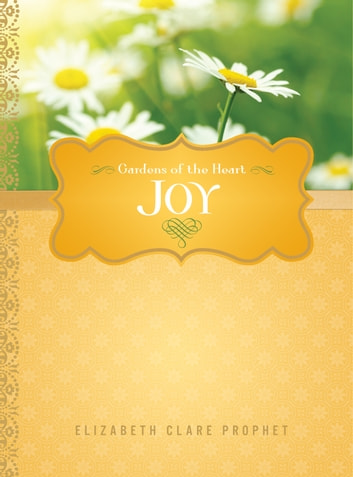Joy ebook by Elizabeth Clare Prophet