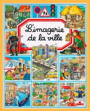 L'imagerie de la ville ebook by Philippe Simon,Marie-Laure Bouet
