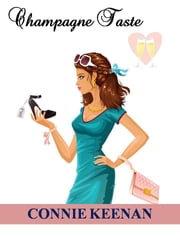 Champagne Taste ebook by Connie Keenan
