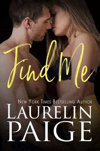 Find Me - A Fixed Trilogy Series Spinoff ebook by Laurelin Paige