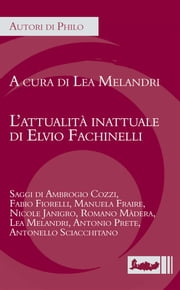 L'attualità inattuale di Elvio Fachinelli ebook by Kobo.Web.Store.Products.Fields.ContributorFieldViewModel