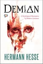 Demian ebook by Hermann Hesse, GP Editors