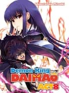 Demon King Daimaou: Volume 8 ebook by Shoutarou Mizuki