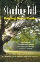 Standing Tall ebook by Jan Collins-Eaglin and Lola M. Jones