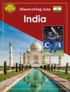 Discovering Asia: India ebook by John Carr