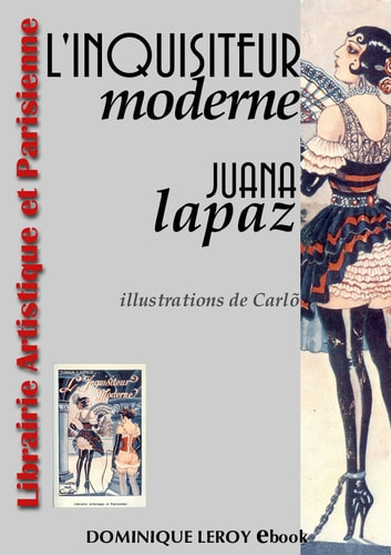 L'INQUISITEUR MODERNE (eBook) ebook by Juana Lapaz,Carlõ