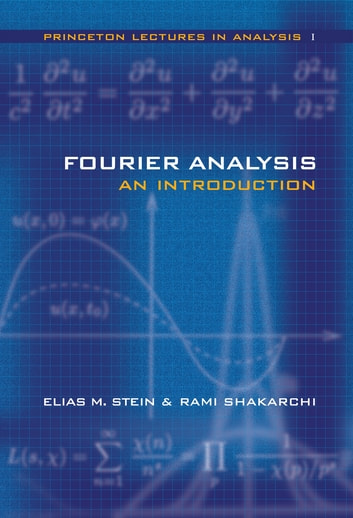 Fourier Analysis - An Introduction ebook by Rami Shakarchi,Elias Stein