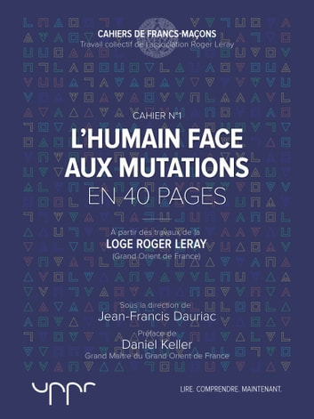 L'humain face aux mutations - En 40 pages eBook by Jean-Francis Dauriac