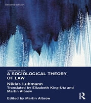 A Sociological Theory of Law ebook by Niklas Luhmann,Martin Albrow