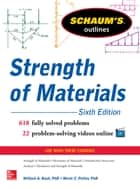 Schaum's Outline of Strength of Materials, 6th Edition ebook by William Nash