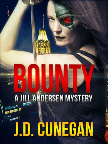 Bounty - Jill Andersen, #1 ebook by J.D. Cunegan