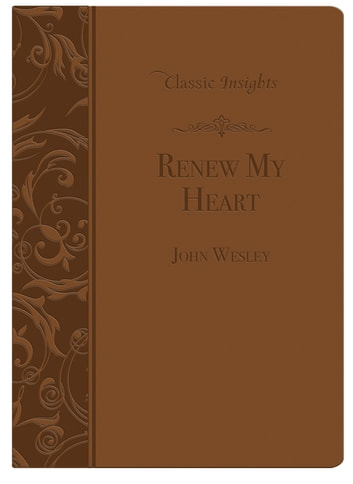 Renew My Heart ebook by John Wesley