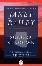 Sonora Sundown - Arizona ebook by Janet Dailey