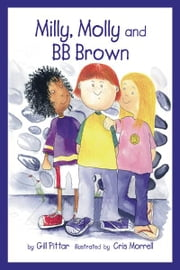 Milly, Molly and BB Brown ebook by Gil Pittar, Chris Morrell