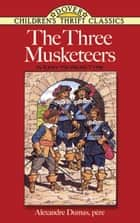 The Three Musketeers - In Easy-To-Read-Type ebook by Alexandre Dumas